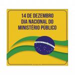Dia Nacional do Ministério Público – 14 de dezembro