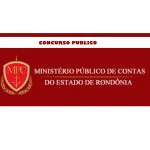 Publicado Edital para provimento de cargo de Procurador do Ministério Público de Contas do Estado de Rondônia