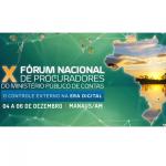 X Fórum Nacional de Procuradores do Ministério Público de Contas